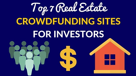 TOP-7REAL-ESTATECROWDFUNDING-SITESFOR-INVESTORS (1)